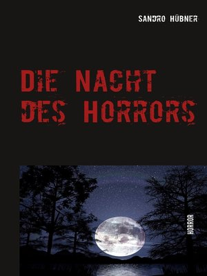 cover image of Die Nacht des Horrors