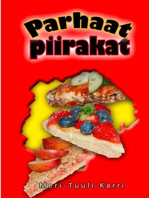 cover image of Parhaat piirakat