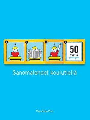 cover image of Sanomalehdet koulutiellä