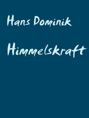 cover image of Himmelskraft