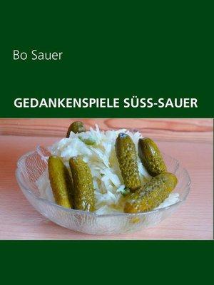 cover image of Gedankenspiele Süss-Sauer
