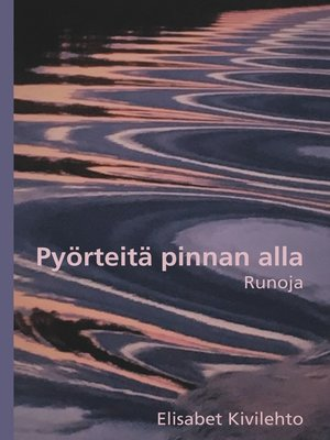 cover image of Pyörteitä pinnan alla