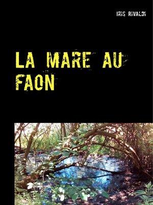 cover image of La mare au faon