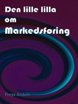cover image of Den lille lilla om Markedsføring