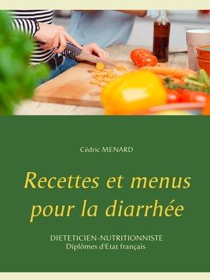 cover image of Recettes et menus pour la diarrhée