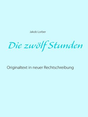 cover image of Die zwölf Stunden