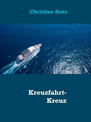 cover image of Kreuzfahrt-Kreuz und Quer