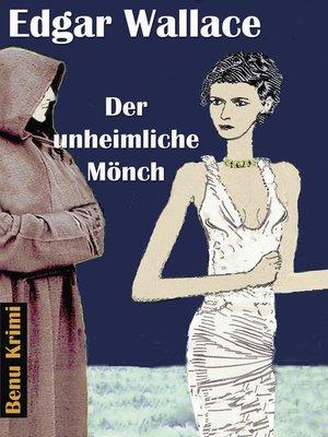 cover image of Der unheimliche Mönch