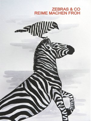 cover image of Zebras & Co. Reime machen froh