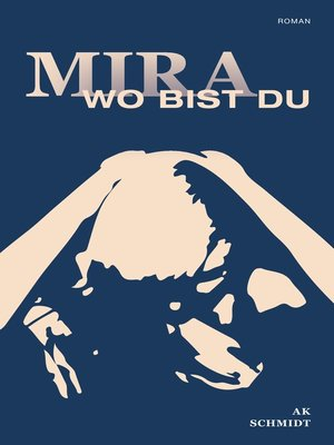 cover image of Mira--Wo bist Du