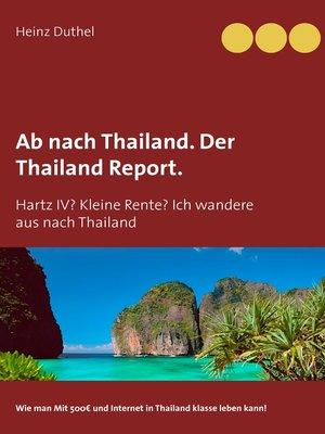 cover image of Ab nach Thailand. Der Thailand Report.
