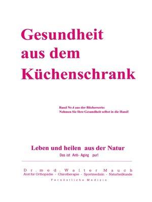 cover image of Gesundheit aus dem Küchenschrank