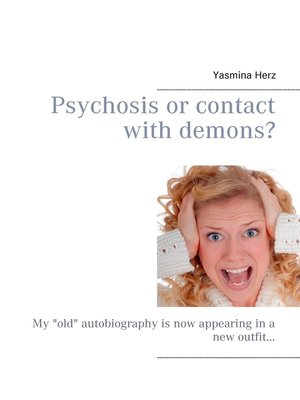 cover image of Psychosis or contact with demons?