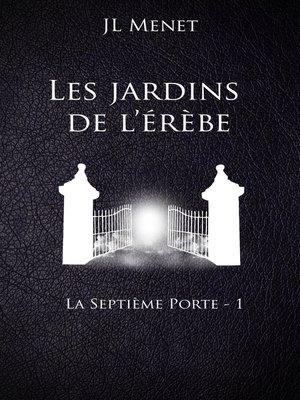 cover image of Les jardins de l'érèbe