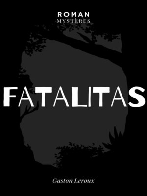 cover image of Fatalitas !