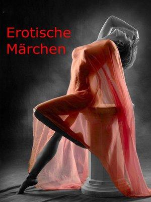 cover image of Erotische Märchen