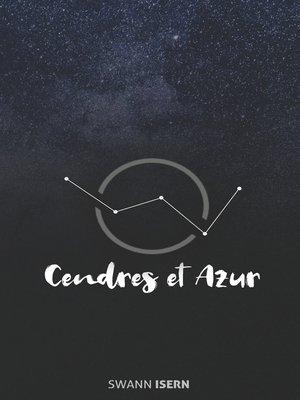 cover image of Cendres et Azur
