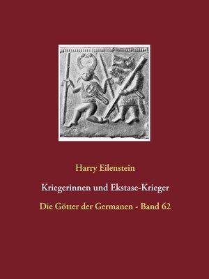 cover image of Kriegerinnen und Ekstase-Krieger