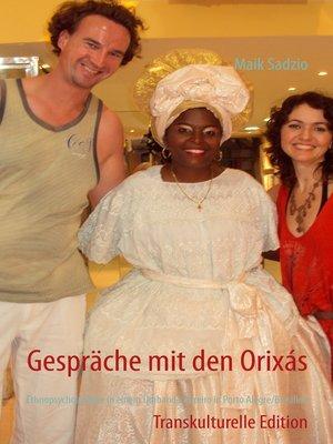 cover image of Gespräche mit den Orixás