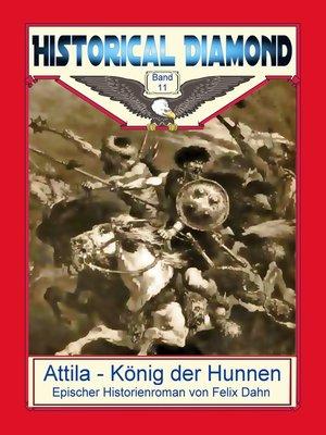 cover image of Attila--König der Hunnen
