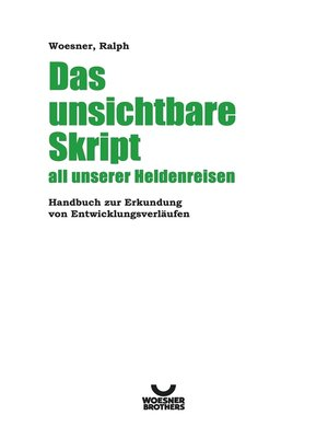 cover image of Das unsichtbare Skript all unserer Heldenreisen