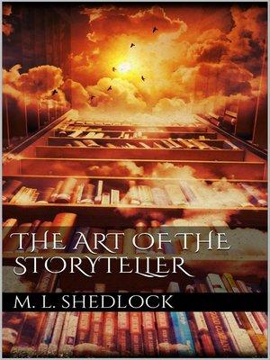 cover image of The Art of the Storyteller