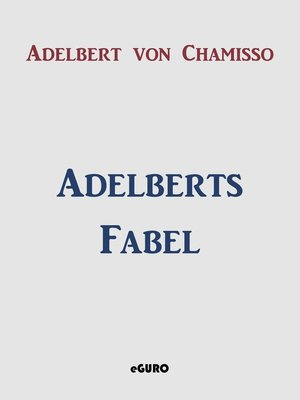 cover image of Adelberts Fabel