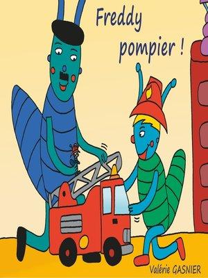 cover image of Freddy pompier !