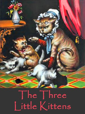 cover image of The Three Little Kittens