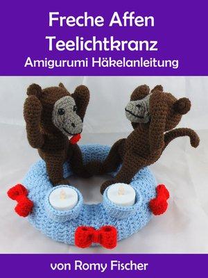 cover image of Freche Affen Teelichtkranz