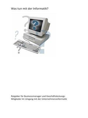 cover image of Was tun mit der Informatik?