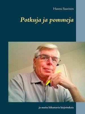 cover image of Potkuja ja pommeja