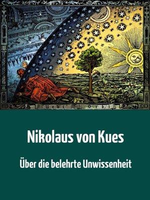 cover image of Über die belehrte Unwissenheit
