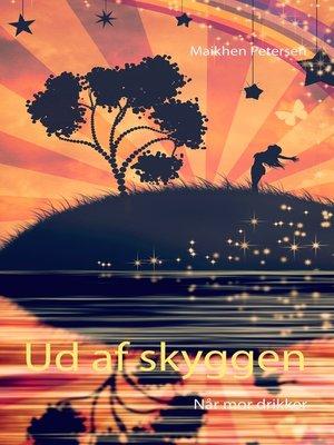 cover image of Ud af skyggen