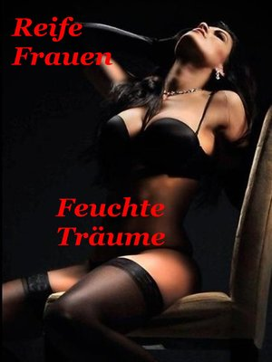 cover image of Feuchte Träume