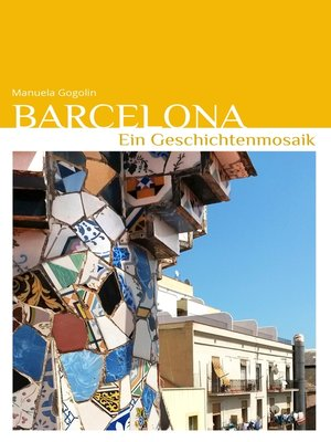 cover image of Barcelona--Ein Geschichtenmosaik