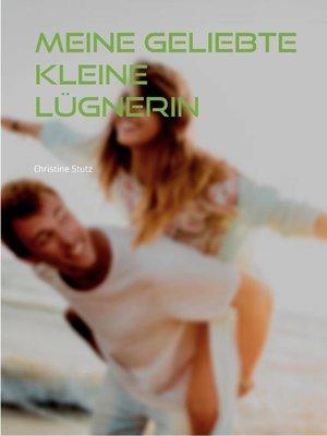 cover image of Meine geliebte kleine Lügnerin
