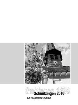 cover image of Smitingen 1266 und Schmitzingen 2016