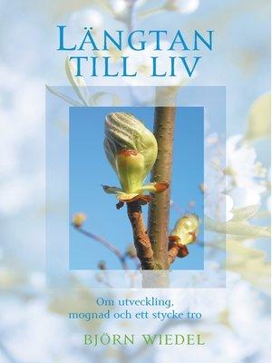cover image of Längtan till liv