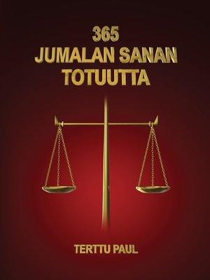cover image of 365 JUMALAN SANAN TOTUUTTA