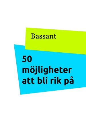 cover image of 50 möjligheter att bli rik på