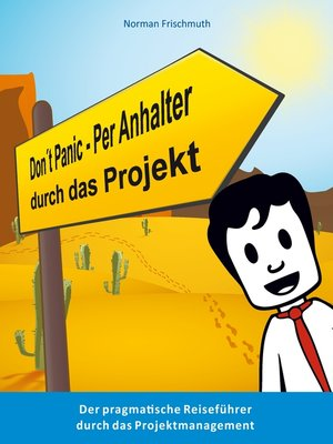 cover image of Don't Panic! – Per Anhalter durch das Projekt