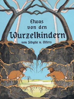 cover image of Etwas von den Wurzelkindern
