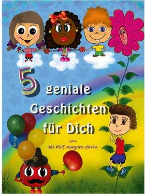 cover image of 5 geniale Geschichten für Dich