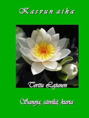 cover image of Kasvun aika