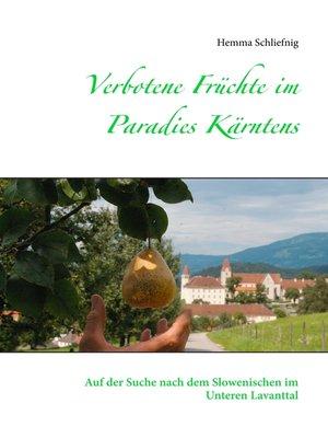 cover image of Verbotene Früchte im Paradies Kärntens