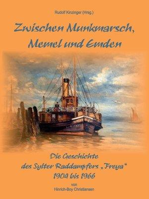 cover image of Zwischen Munkmarsch, Memel und Emden