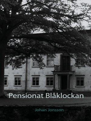 cover image of Pensionat Blåklockan