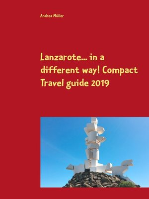 cover image of Lanzarote... in a different way! Compact Travel guide 2019
