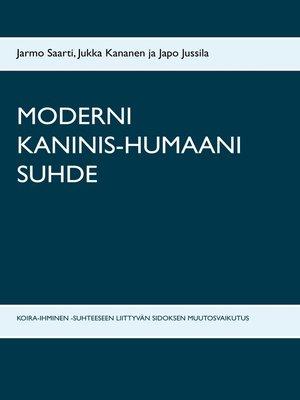 cover image of MODERNI KANINIS-HUMAANI SUHDE